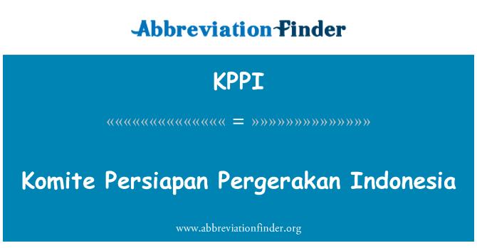 KPPI: Komite Persiapan Pergerakan Endonezya