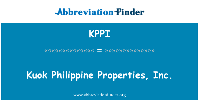KPPI: Filipin Properties Inc, Kuok