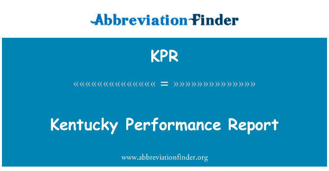 KPR: Kentucky Performance Report