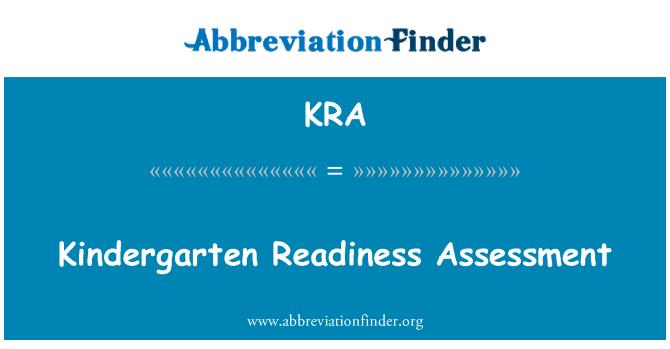 KRA: Kindergarten Readiness Assessment