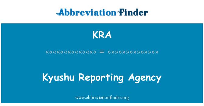 KRA: Kyushu Reporting Agency