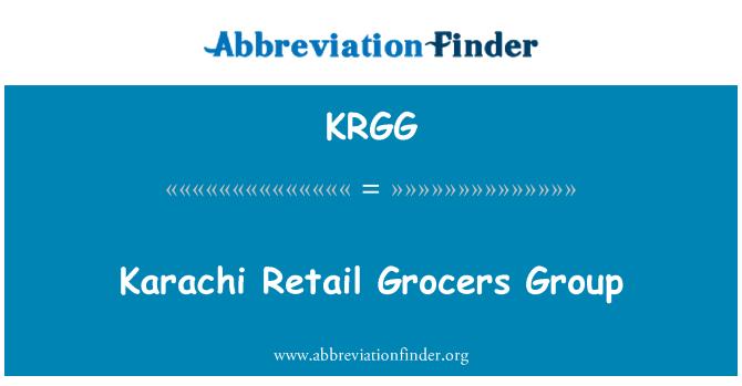 KRGG: 卡拉奇零售食品杂货商集团