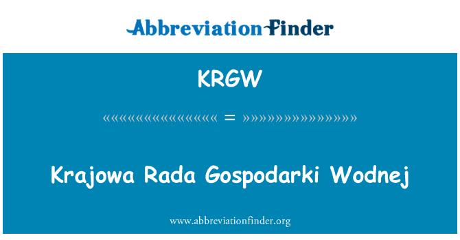 KRGW: Krajowa Rada Gospodarki Wodnej