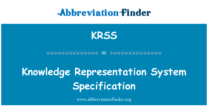 KRSS: Knowledge Representation System Specification