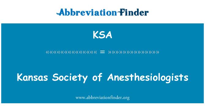 KSA: Kansas Society of Anesthesiologists