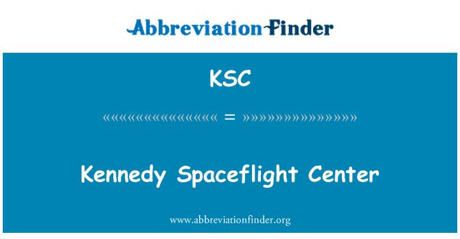 KSC: Kennedy Spaceflight Center