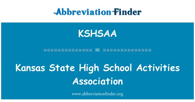 KSHSAA: Kansas State High School Activities Association