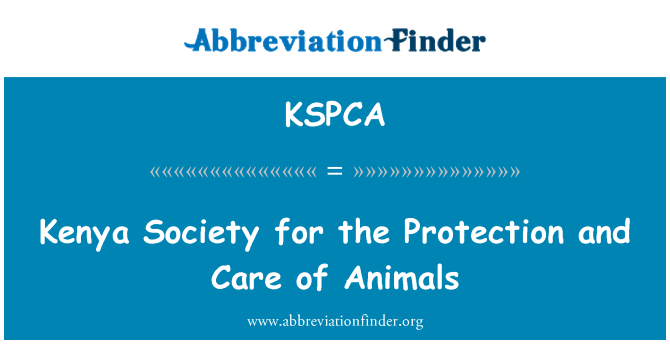 KSPCA: Kenya Society for the Protection and Care of Animals