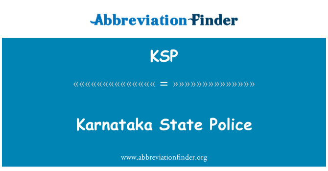 KSP: Karnataka State Police