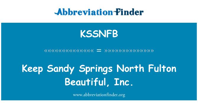 KSSNFB: Keep Sandy Springs North Fulton Beautiful, Inc.
