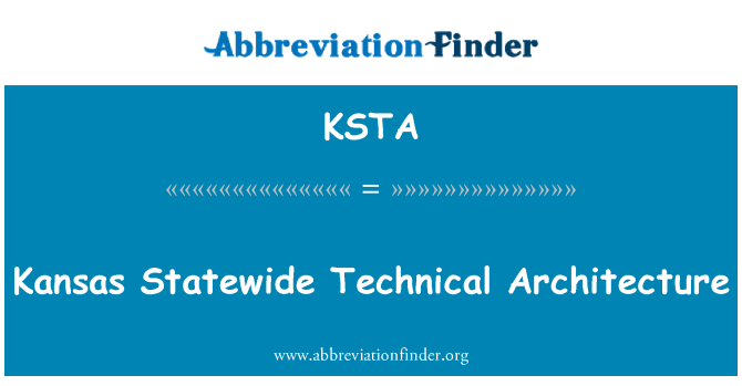 KSTA: Kansas Statewide Technical Architecture