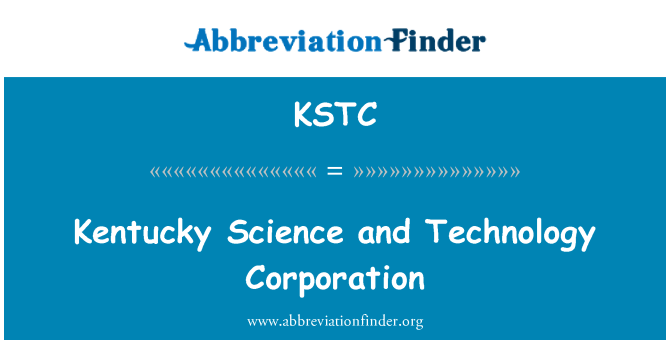 KSTC: Kentucky Science and Technology Corporation