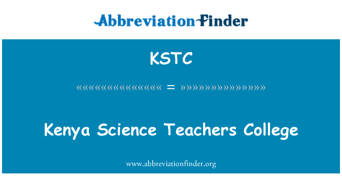 KSTC: Kenya Science Teachers College