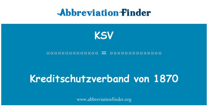 KSV: Kreditschutzverband von 1870