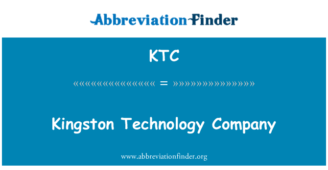 KTC: Kingston Technology Company