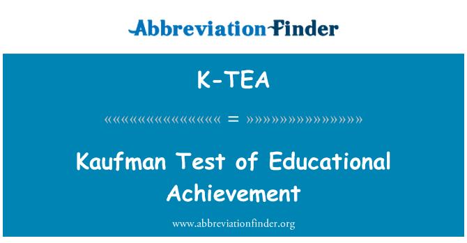 K-TEA: Kaufman Test of Educational Achievement