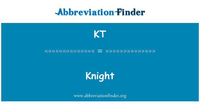 KT: Knight