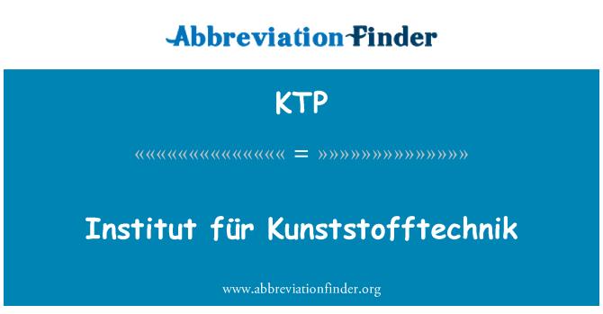 KTP: Institut für Kunststofftechnik