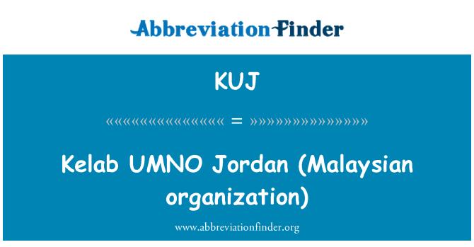 KUJ: Kelab UMNO   Jordan (Malaysian organization)