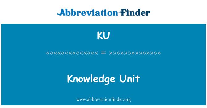 KU: Knowledge Unit