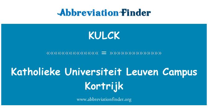 KULCK: Katholieke Universiteit Leuven Campus Kortrijk
