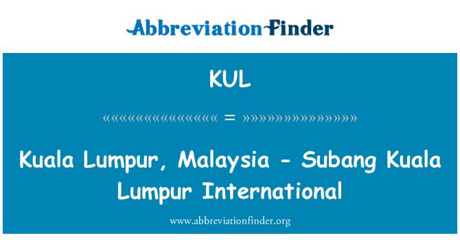 KUL: Kuala Lumpur, Malaysia - Subang Kuala Lumpur International