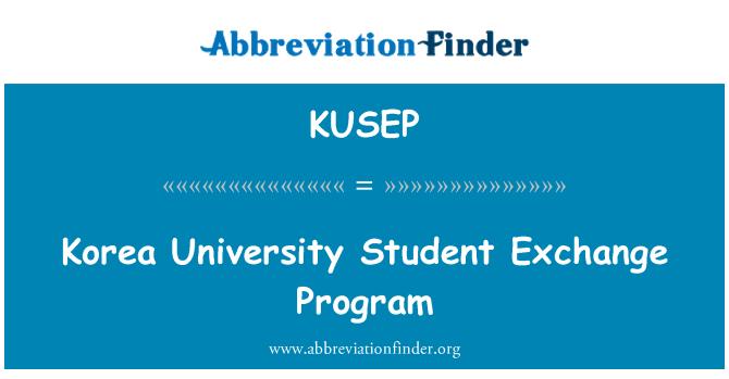 KUSEP: Korea University Student Exchange Program