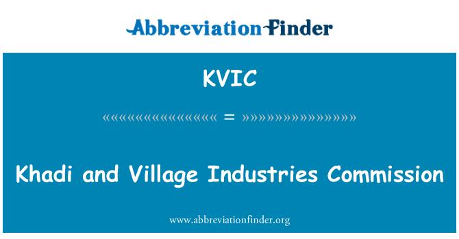 KVIC: Khadi and Village Industries Commission