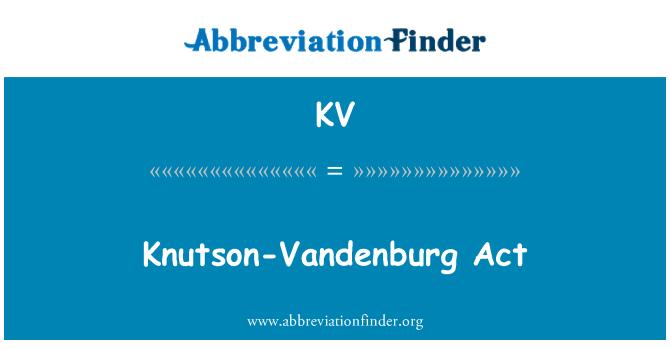 KV: Knutson-Vandenburg Act