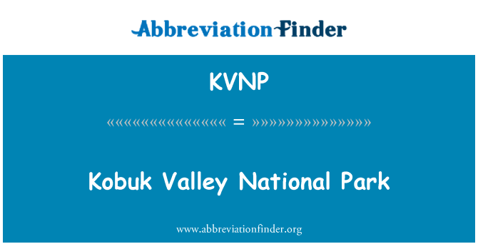 KVNP: Kobuk Valley National Park