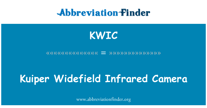 KWIC: Kuiper Widefield Infrared Camera