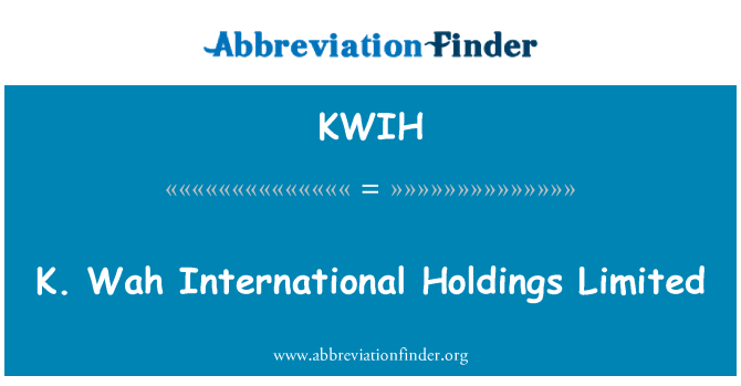 KWIH: K. Wah International Holdings Limited
