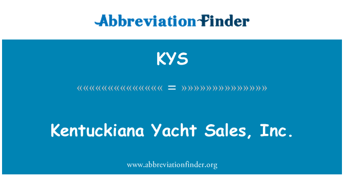 KYS: Kentuckiana Yacht Sales, Inc.
