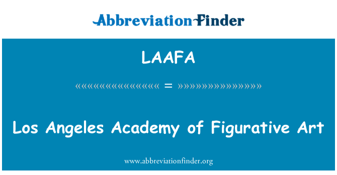LAAFA: Los Angeles Academy of Figurative Art
