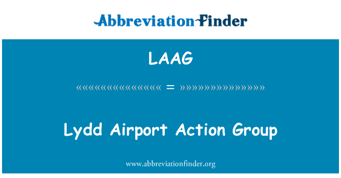 LAAG: Lydd Airport Action Group