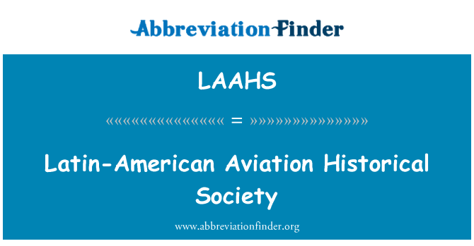 LAAHS: Latin-American Aviation Historical Society