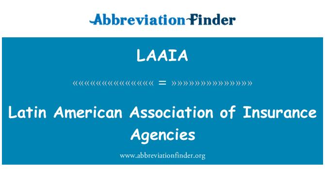 LAAIA: Latin American Association of Insurance Agencies
