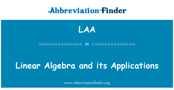 LAA: Linear Algebra and its Applications