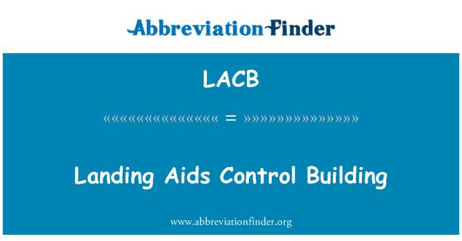 LACB: Edificio de Control de aterrizaje contra el SIDA