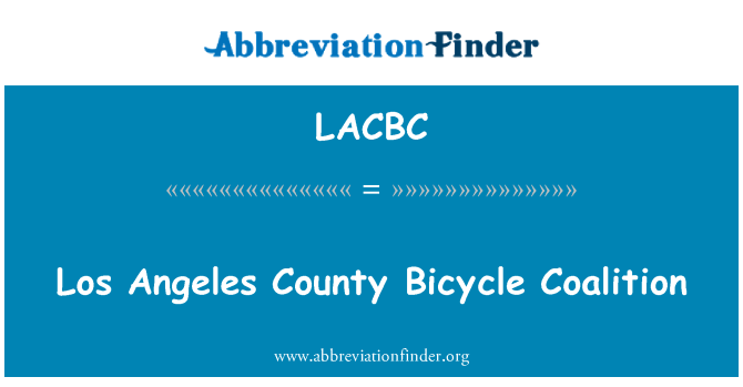 LACBC: Los Angeles County Bicycle Coalition