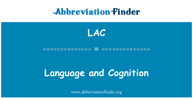 LAC: Language and Cognition