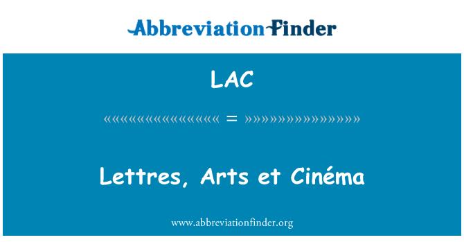 LAC: Lettres, Arts et Cinéma