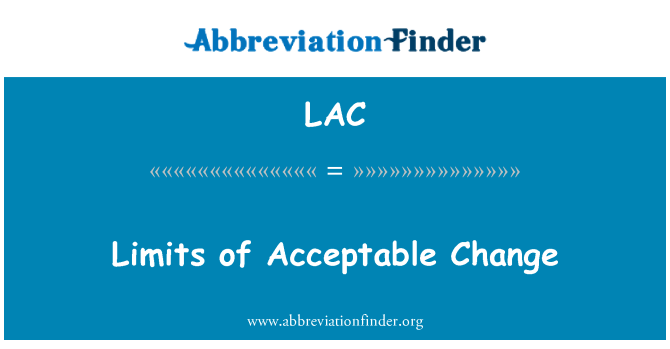 LAC: Limits of Acceptable Change
