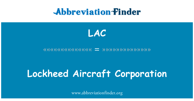 LAC: Lockheed Aircraft Corporation