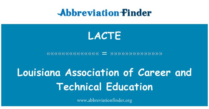 LACTE: Louisiana Association of Career and Technical Education