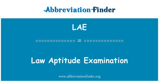 LAE: Law Aptitude Examination