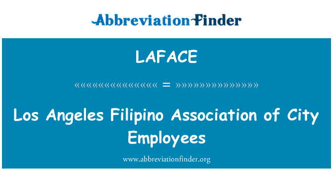 LAFACE: Los Angeles Filipino Association of City Employees