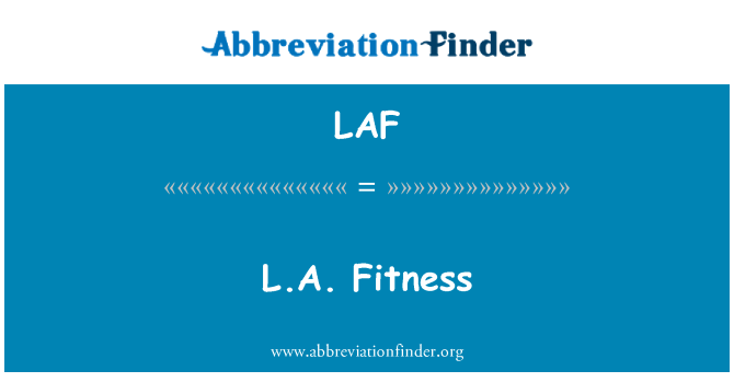 LAF: L.A. Fitness