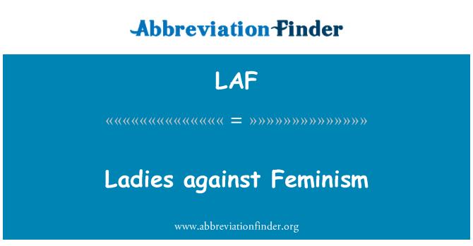 LAF: Ladies against Feminism