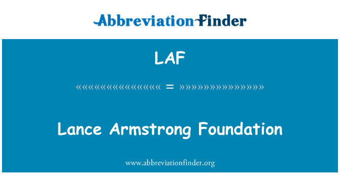 LAF: Lance Armstrong Foundation
